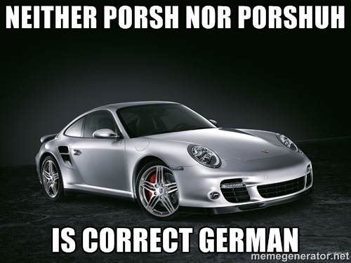 How to pronounce Porsche - painfulenglish com